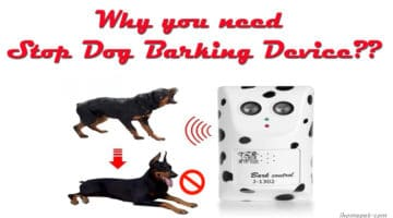 Why you need to buy a Stop Dog Barking Device